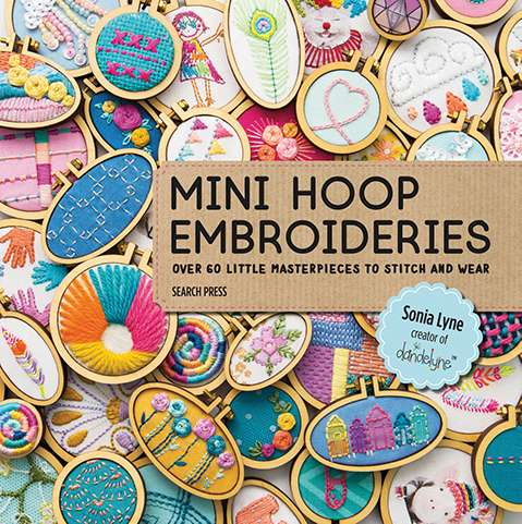 Mini Hoop Embroideries by Sonia Lyne (Book) preview