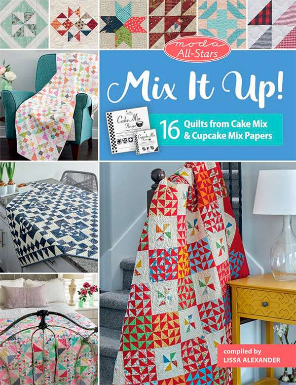Mix it Up! 16 Quilts from Cake Mix (Book) preview