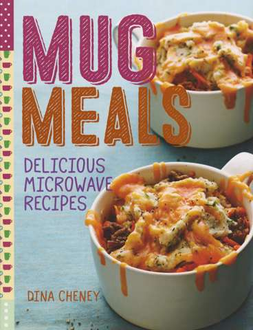 Mug Meals by Dina Cheney (Book)