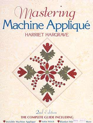 Mastering Machine Applique by Harriet Hargrave (Book)