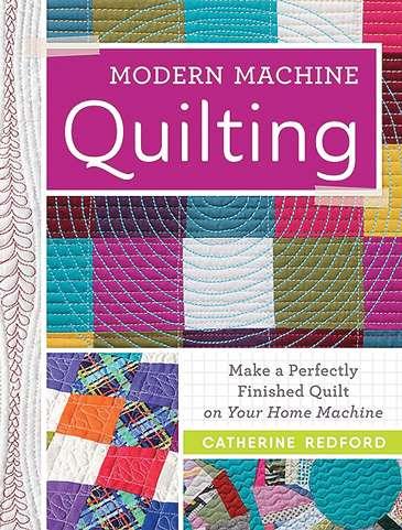 Modern Machine Quilting by Catherine Redford (Book)