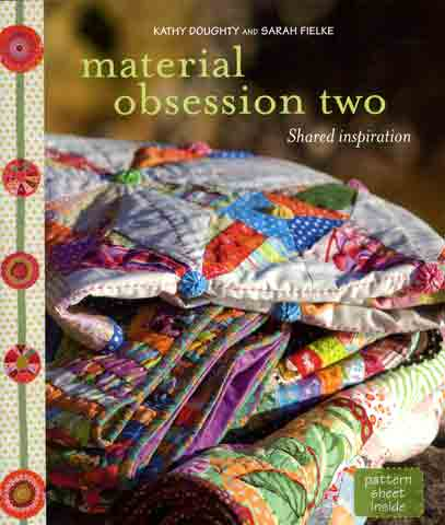 Material Obsession 2 by Kathy Doughty & Sarah Fielke (Book)