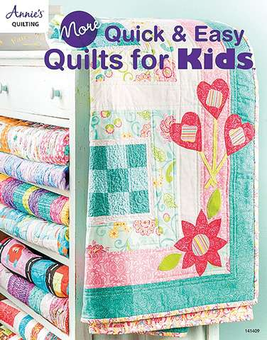 More Quick & Easy Quilts for Kids by Annie's Quilting (Book)