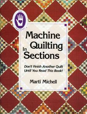 Machine Quilting in Sections by Marti Michell (Book)