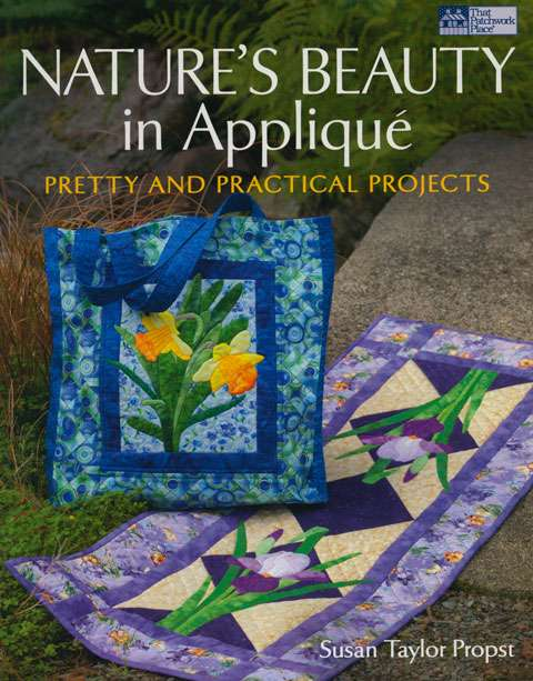 Nature's Beauty in Applique by Susan Taylor Propst (Book)