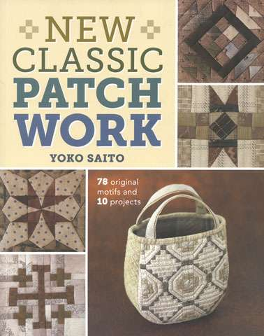 New Classic Patchwork by Yoko Saito (Book)