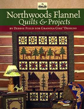 Northwoods Flannel Quilts & Projects by Debbie Field (Book)