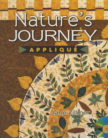 Nature's Journey Applique by Jane Zillmer (Book)