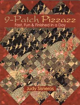 Nine Patch Pizzazz by Judy Sisneros (Book)