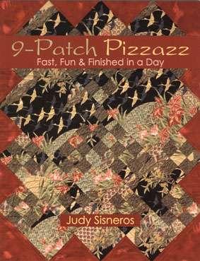 Nine Patch Pizzazz by Judy Sisneros (Book)