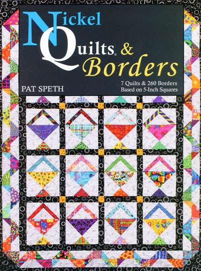 Nickel Quilts & Borders by Pat Speth (Book)