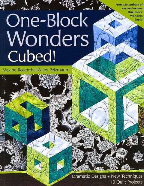 One-Block Wonders Cubed! by Maxine Rosenthal & Joy Pelzmann