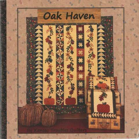 Oak Haven by Kansas Troubles Quilters (Book) DISCONTINUED preview
