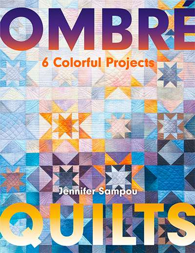 Ombre Quilts 6 Colorful Projects (Book) preview
