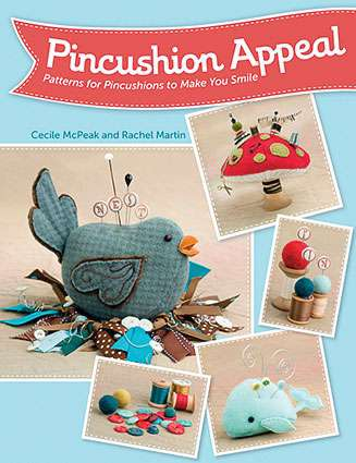 Pincushion Appeal by Cecile McPeak and Rachel Martin (Book)
