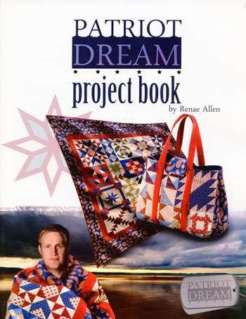 Patriot Dream - Project Book by Renae Allen