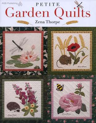 Petite Garden Quilts by Zena Thorpe (Book)