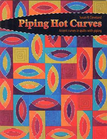 Piping Hot Curves by Susan K Cleveland (Book)