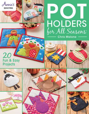 Pot Holders for All Seasons by Chris Malone (Book SPECIAL was $26.30) preview