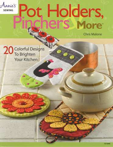 Pot Holder, Pinchers & More by Chris Malone (Book)