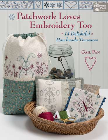 Patchwork Loves Embroidery Too by Gail Pan (Book)