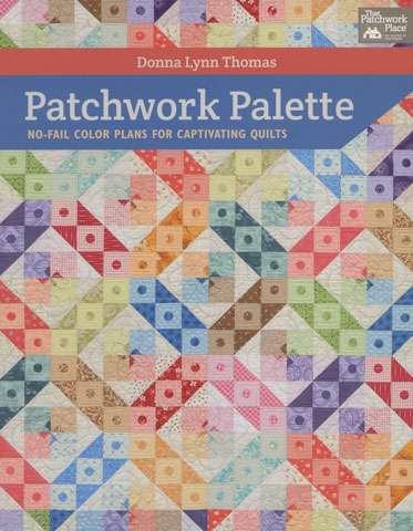 Patchwork Palette by Donna Lynn Thomas (Book)