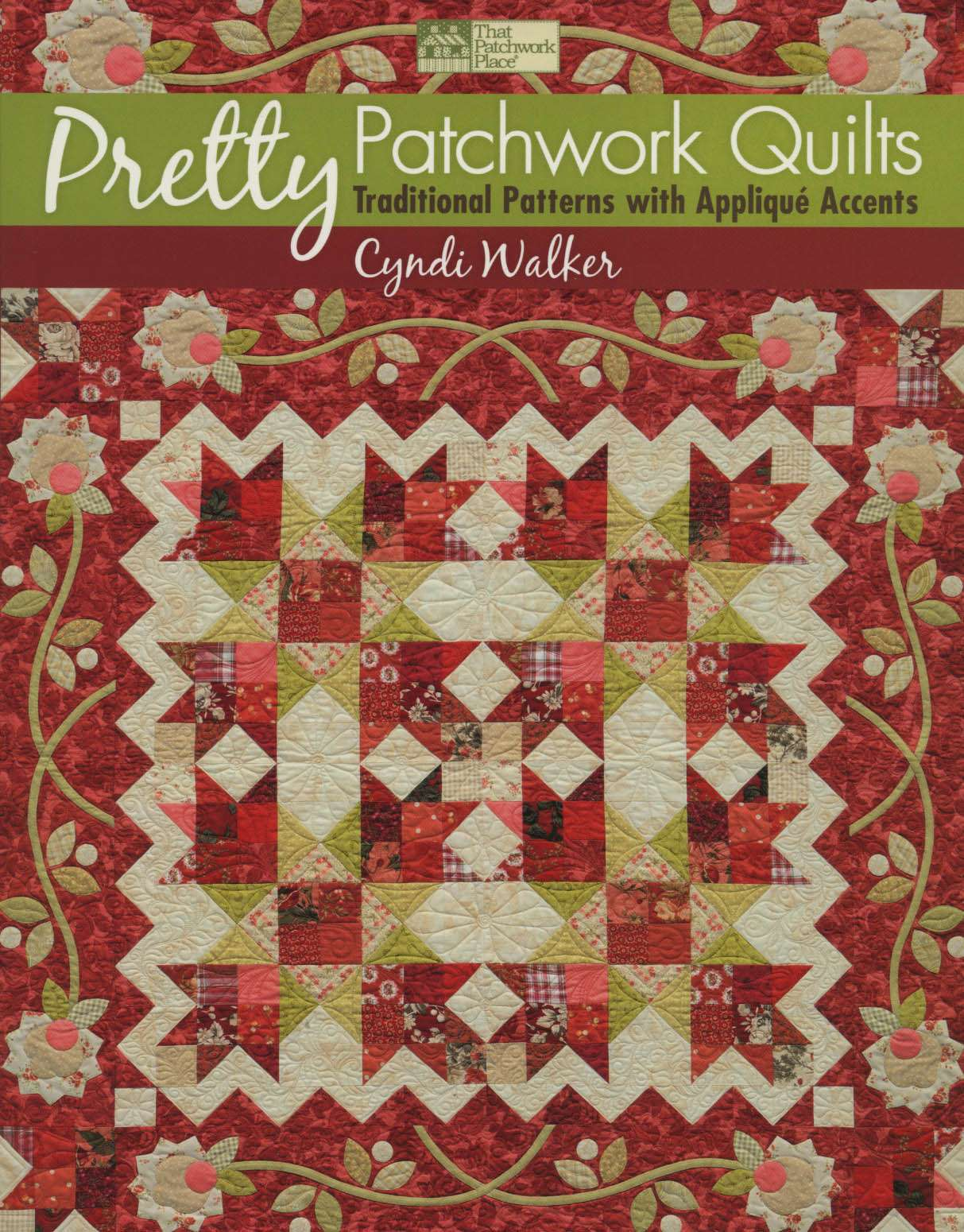 Pretty Patchwork Quilts by Cyndi Walker (Book)
