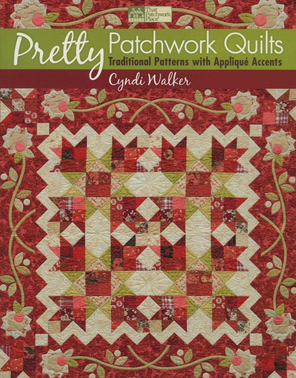 Pretty Patchwork Quilts by Cyndi Walker (Book)