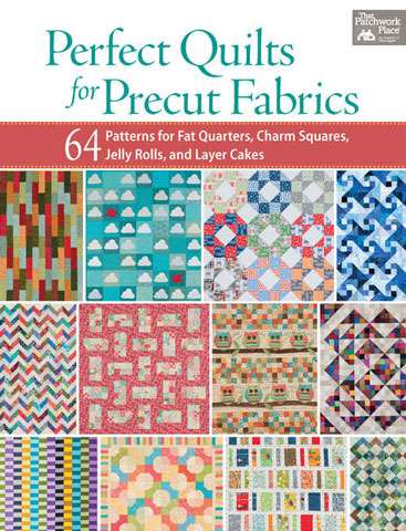 Perfect Quilts for Precut Fabrics (Book) preview