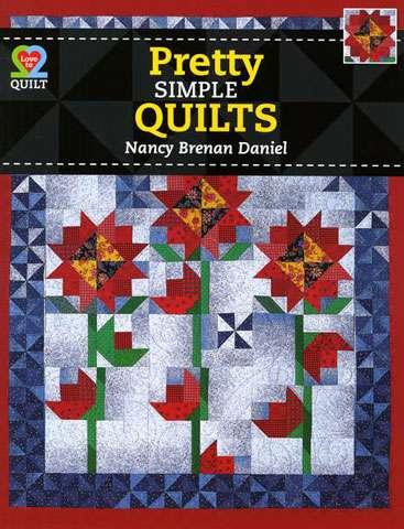 Pretty Simple Quilts by Nancy Brenan Daniel (Book)