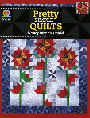 Pretty Simple Quilts by Nancy Brenan Daniel (Book)