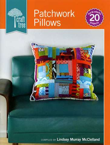 Patchwork Pillows by Lindsey Murray McClelland (Book)