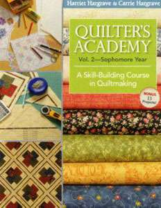 Quilter's Academy Vol 2 - Sophomore Year (Book)