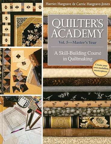Quilter's Academy Vol. 5 - Master Year (Book)