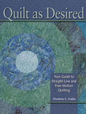Quilt as Desired by Charlene Frable (Book)
