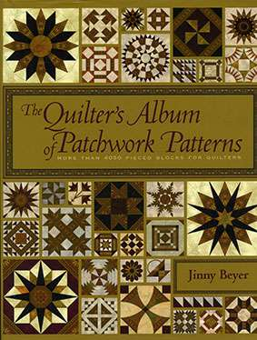 The Quilter's Album of Patchwork Patterns by Jinny Beyer