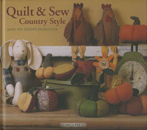 Quilt & Sew Country Style by Anne-Pia Godske Rasmussen -Book