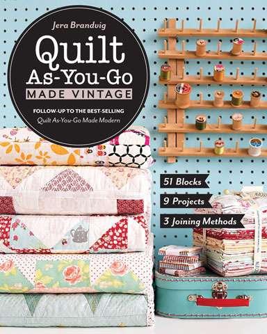 Quilt As-You-Go Made Vintage by Jera Brandvig (Book)