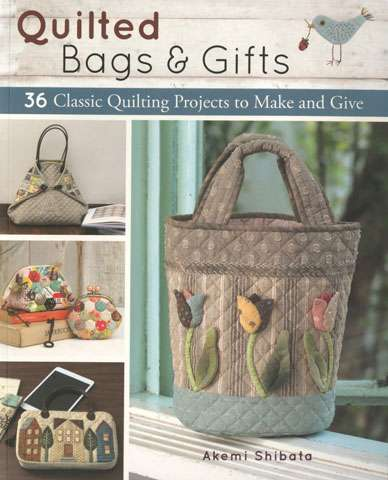 Quilted Bags & Gifts by Akemi Shibata (Book)