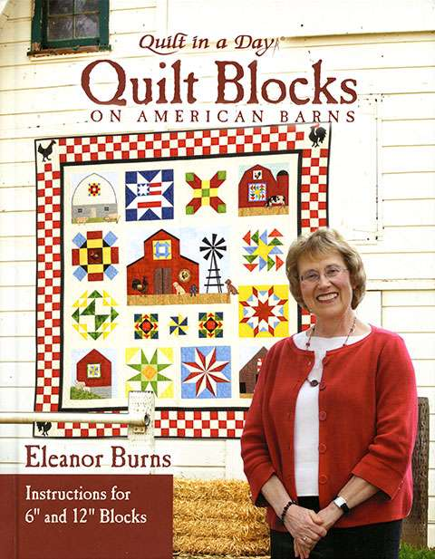 Quilt Blocks on American Barns by Eleanor Burns (Book)