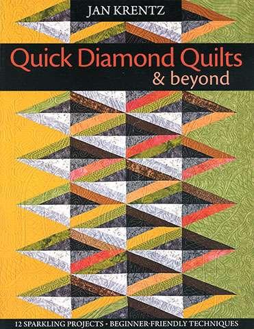 Quick Diamond Quilts & Beyond (Book)
