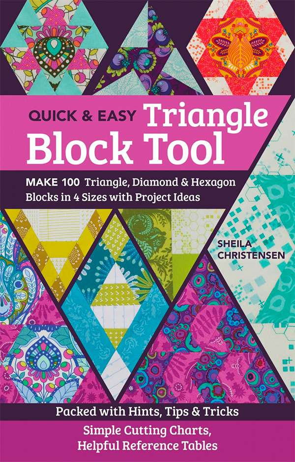 Quick & Easy Triangle Tool by Sheila Christensen (Book) preview