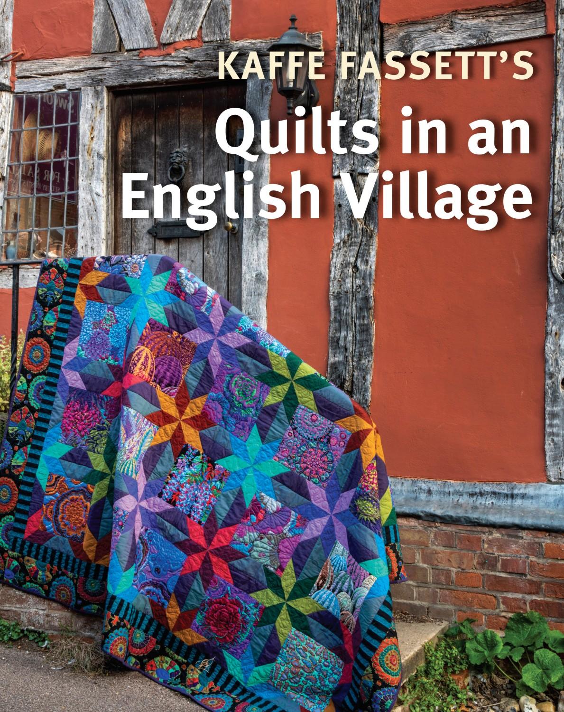 Quilts in an English Village Kaffe Fassett preview