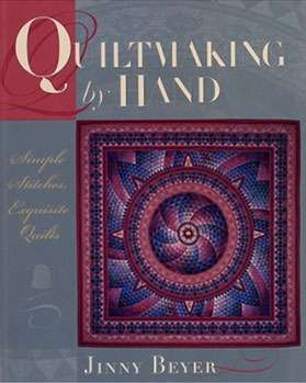 Quiltmaking by Hand - Jinny Beyer (Book)