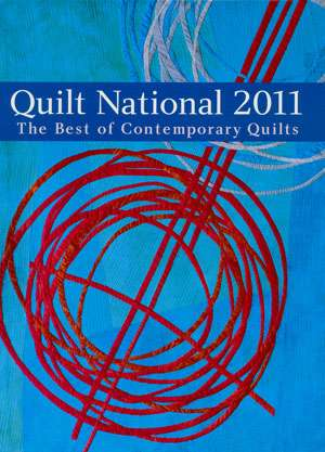 Quilt National 2011 - The Best of Contemporary Quilts (Book)