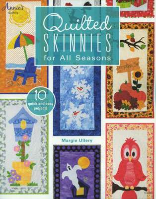 Quilted Skinnies for All Seasons by Margie Ullery (Book)