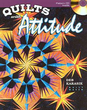 Quilts With Attitude by Deb Karasik (Book)