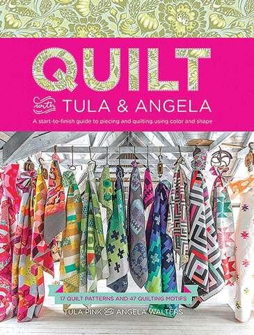 Quilt with Tula & Angela (Book)