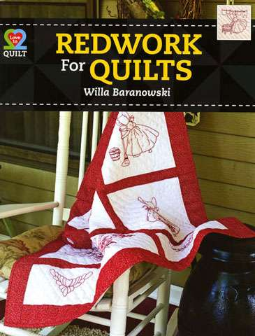 Redwork For Quilts by Willa Baranowski (Book)