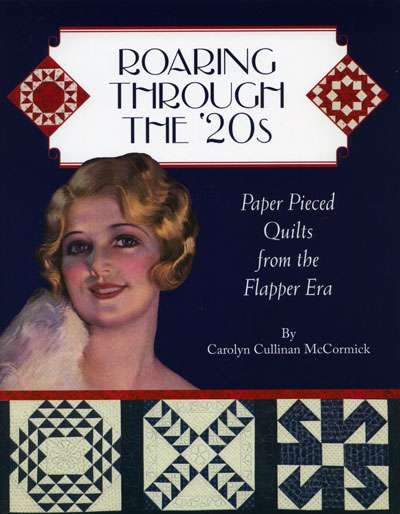 Roaring Through the 20's by Carolyn Cullinan McCormick -Book